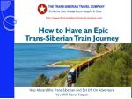 Make Sure You Have An Epic Trans-Siberian Train Journey