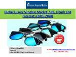 Global Luxury Sunglass Market: Size, Trends and Forecasts 2016-2020 Now Available at MarketReportsOnline.com
