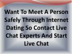 Meet A Guy Through Live Chat Support Experts
