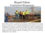 Regard Yakou - Construction Management