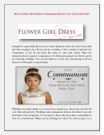 How to Select the Perfect Communion Dresses For Your Little Girl