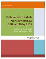 Collaborative Robots Market worth 3.3 Billion USD by 2022