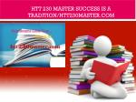 HTT 230 MASTER Success Is a Tradition/htt230master.com