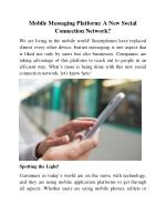 Mobile Messaging Platform- A New Social Connection Network?