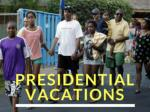Presidential vacations