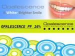 OPALESCENCE PF 16% Review