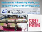 Welcome to Advertising Werks, LLC - Specialty Items for the Professional.