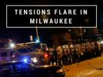Tensions flare in Milwaukee