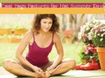 Cool Yoga Postures for Hot Summer Days