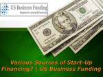 Various Sources of Start-Up Financing   US Business Funding