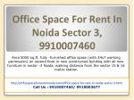 Office Space for rent in Noida sector 3, 9910007460