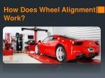 How Does Wheel Alignment Work?