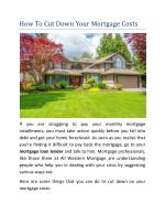 How To Cut Down Your Mortgage Costs?