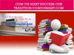 COM 705 MART Success Our Tradition/com705mart.com
