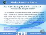 Global Fuel Cell Technology, Facts, Information, Growth, Research Report - Forecast to 2027