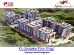 Codename Five Rings gated community in Bangalore.