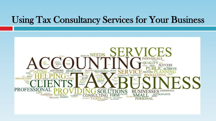 using tax consultancy services for your business n.