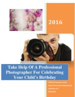 Take Help Of A Professional Photographer For Celebrating Your Child's Birthday