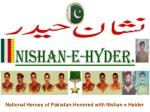 National Heroes of Pakistan-Honored with Nishan e Haider