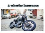 Why to Go for 2 Wheeler Insurance
