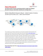 Global Mobile Wallet Market Size, Share, Analysis, Growth, Trends and Forecasts, 2012 To 2020 - Hexa Research