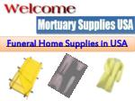 Funeral home supplies in us at Reasonable Prices