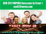ECO 372 PAPERS Excellence In Study \ eco372papers.com