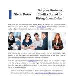 Get your Business Conflict Sorted by Hiring Glenn Duker!