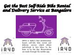 Get the Best Self-Ride Bike Rental and Delivery Service at Bangalore