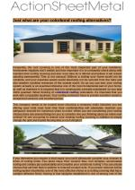 Colorbond roofing reclamation, it's critical that you work with a legitimate business