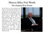Marcus Hiles Fort Worth - Developing Real Estate