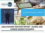 Gateway Industry Is Predicted To Witness Rapid Growth in Global Market!!!