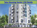 Tata Housing Sector 150 Noida New Project