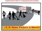 A.B.Home Packers & Movers Leading Organizations in Kolkata