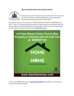 Why Choose Dwarka Homes to Buy Property in Dwarka?