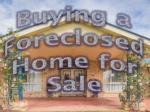 Buying a Foreclosed Home for Sale