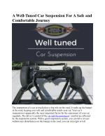 A Well-Tuned Car Suspension For A Safe and Comfortable Journey