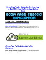 Ecom Free Traffic Extraction review and (SECRET) $13600 bonus