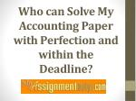'Solve My Accounting Paper' Search Request Leads To MyAssignmenthelp.com