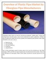 Overview of Plastic Pipe Market by Fiberglass Pipe Manufacturers