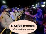 El Cajon protests after police shooting