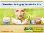 Choose best Anti aging Peptides for Skin
