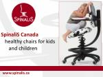 Healthy SpinaliS Chairs for Kids and Children in Canada