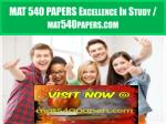 MAT 540 PAPERS Excellence In Study / mat540papers.com