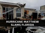 Hurricane Matthew slams Florida