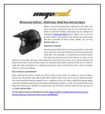 Motorcycle Helmet – Shield your Head from Serious Injury