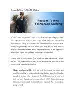 Reasons To Wear Fashionable Clothing