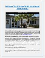 Discover The Journey When Undergoing Alcohol Detox