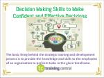 Decision Making Skills to Make Confident and Effective Decisions