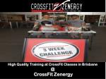High Quality Training at CrossFit Classes in Brisbane @ CrossFit Zenergy